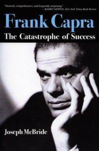 Cover of the 1992 biography Frank Capra: The Catastrophe of Success by Joseph McBride (University Press of Mississippi, 2011 edition)